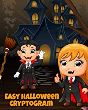 Easy Halloween Cryptogram: Cryptogram Puzzle Books For Kids With Answers - Crypto Grams For Families & Children - Perfect For Long Car Drives, ... - 8