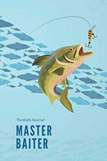 Master Baiter: Twofold Journal (Ruled and Unlined), Notebook, Diary, Total 110 Pages, 6 x 9 inches, Creative Space to Writ...