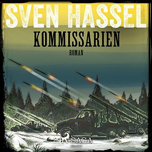 Kommissarien     Sven Hassel-serien 14              Autor:                                                                                                                                 Sven Hassel                               Sprecher:                                                                                                                                 Håkan Mohede                      Spieldauer: 10 Std. und 44 Min.     Noch nicht bewertet     Gesamt 0,0