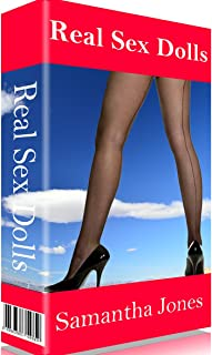 Real Sex Dolls: Spanking, caning and very adventurous casual sex from these real life sex doll robots. (Splatter Me Book 3)