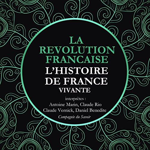 La Révolution Française. De La Convention au Directoire, 1792 à 1799 audiobook cover art