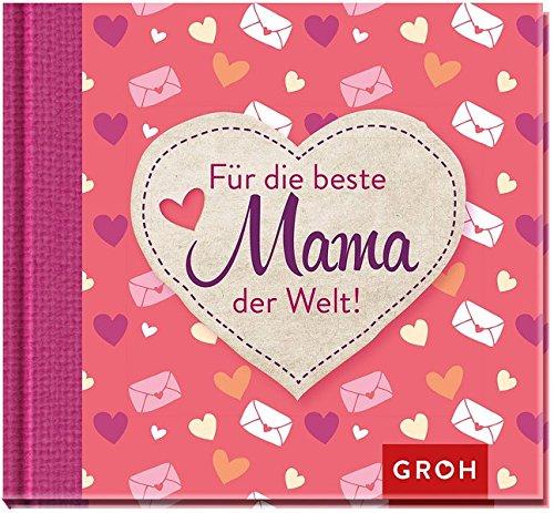 Für die beste Mama der Welt (Familienbande)