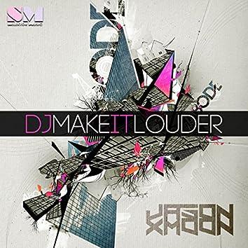 DJ Make It Louder
