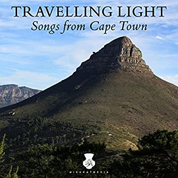 Travelling Light: Songs from Cape Town (Live)
