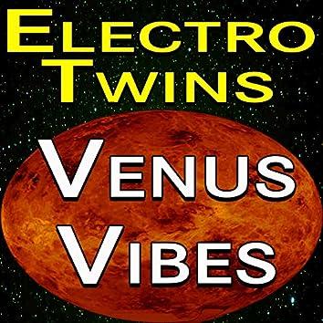 Electro Twins Venus Vibes