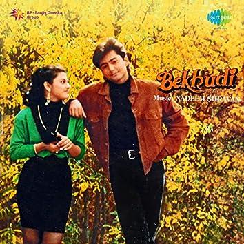 Bekhudi (Original Motion Picture Soundtrack)