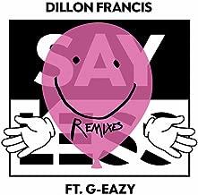 Say Less [Explicit] (Remixes)