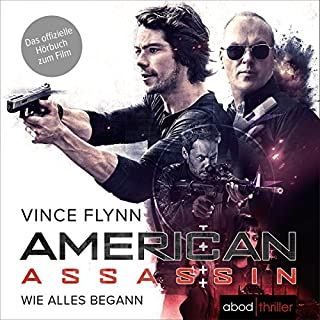 American Assassin: Wie alles begann (Mitch Rapp 1) cover art