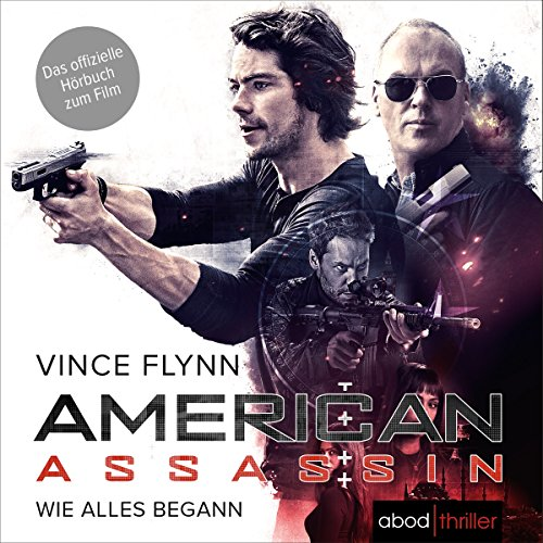 American Assassin - Wie alles begann audiobook cover art