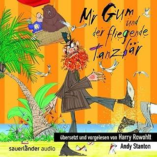 Mr Gum und der fliegende Tanzbär Titelbild