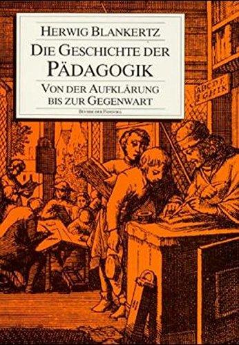 Die Geschichte der Pädagogik: Von der Aufklärung bis zur Gegenwart