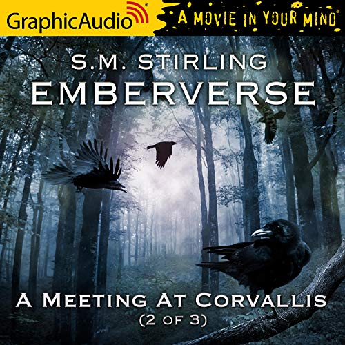 Couverture de A Meeting At Corvallis (2 of 3) [Dramatized Adaptation]