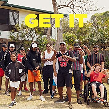 Get It (feat. Smak & Nate G)