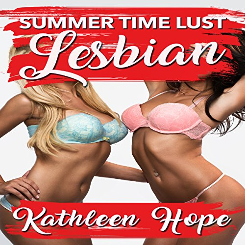 Lesbian: Summer Time Lust audiobook cover art