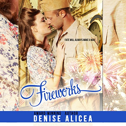 Fireworks Audiobook By Denise Alicea cover art