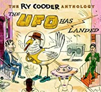 Anthology: the Ufo Has Landed by Ry Cooder (2009-10-21)