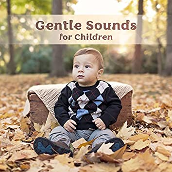 Gentle Sounds of Children – Baby Music, Einstein Effect, Better Concentration, Relaxation Music for Kids, Brilliant, Little Baby