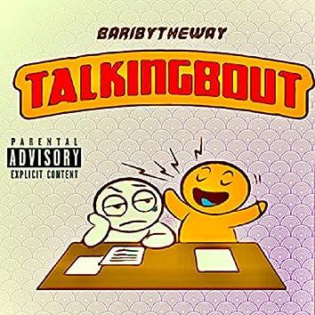 Talking Bout (feat. Nowell)