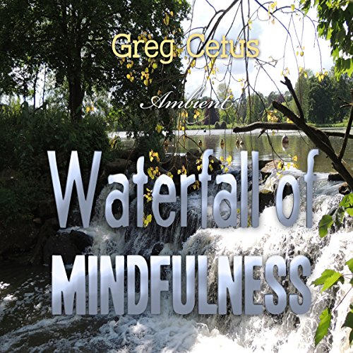 Waterfall of Mindfulness audiobook cover art