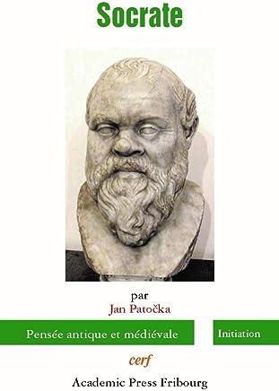 Socrate : Cours du semestre dété 1946 suivi de Remarques sur le problème de Socrate