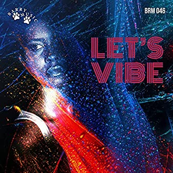 Let's Vibe