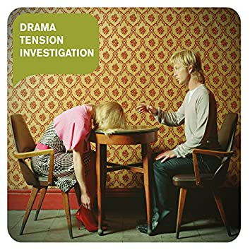 Drama Tension Investigation