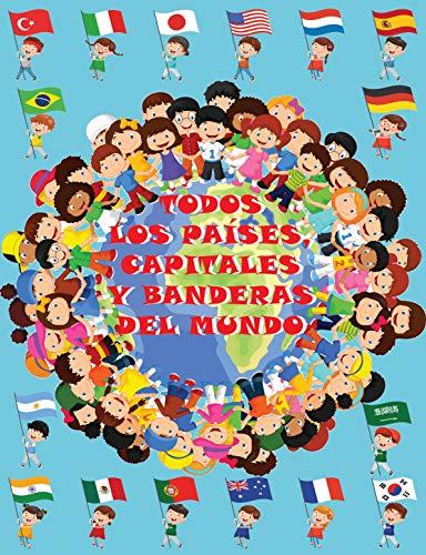 Todos los países, capitales y banderas del mundo eBook: Niños inteligentes: Amazon.es: Tienda Kindle