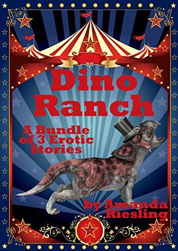 Dino Ranch Bundle of 3 Erotic Stories (dinosaur erotica) (English Edition)