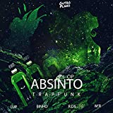 Absinto [Explicit]