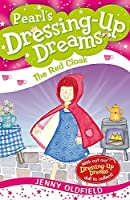 The Red Cloak: Book 9 (Dressing-Up Dreams)