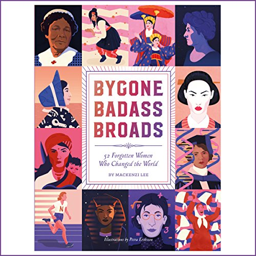 Bygone Badass Broads audiobook cover art
