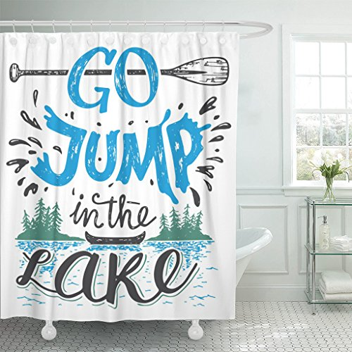 Emvency Shower Curtain Go Jump in The Lake House Sign Vintage for Rustic Wall Lakeside Living Cabin Cottage Hand Lettering Waterproof Polyester Fabric 72 x 72 inches Set with Hooks