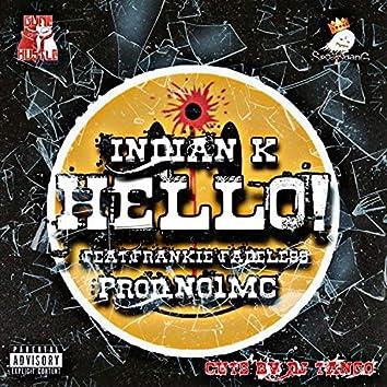 Hello! (feat. Frankie Fadeless)