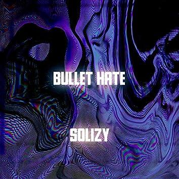Bullet Hate