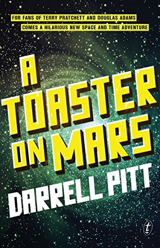 A Toaster on Mars (English Edition)