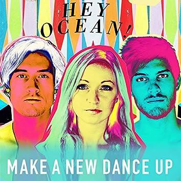 Make a New Dance Up