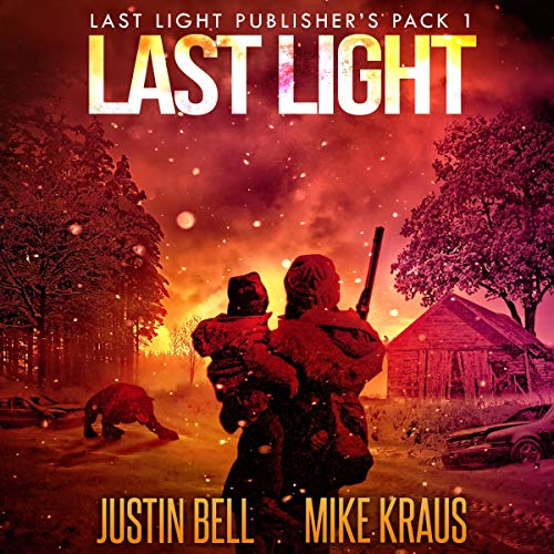 Last Light: Books 1-4 Audiobook By Justin Bell, Mike Kraus cover art