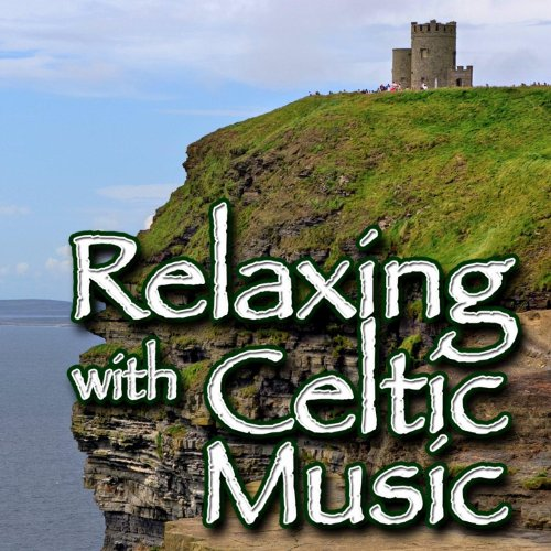 Relaxing with Celtic Music (Instrumental)