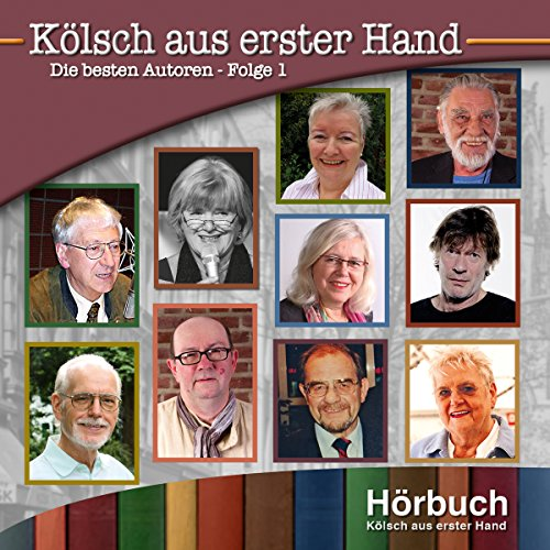 Die besten Autoren 1     Kölsch aus erster Hand              By:                                                                                                                                 Willi Nettesheim,                                                                                        Alice Herrwegen,                                                                                        Hans Leo Neu,                   and others                          Narrated by:                                                                                                                                 div.                      Length: 1 hr and 7 mins     Not rated yet     Overall 0.0