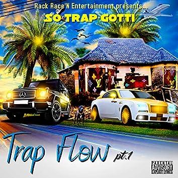 TRAP FLOW PT.1