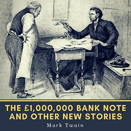 The £1,000,000 Bank-Note and Other New Stories (1893) (The Oxford Mark Twain) audiobook cover art