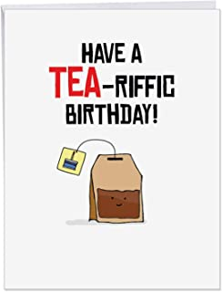 Birthday Puns Tea Drinker - Funny Greeting Card with Envelope (Large 8.5 x 11 Inch) - Creative Happy Birthday Notecard for Adults, Husband, Wife - Congratulations B-day Stationery J6119DBDG