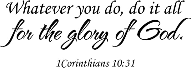 Empresal Wall Decal Quote 1 Corinthians 10 31 Whatever You Do Scripture Do It All for The Glory of God