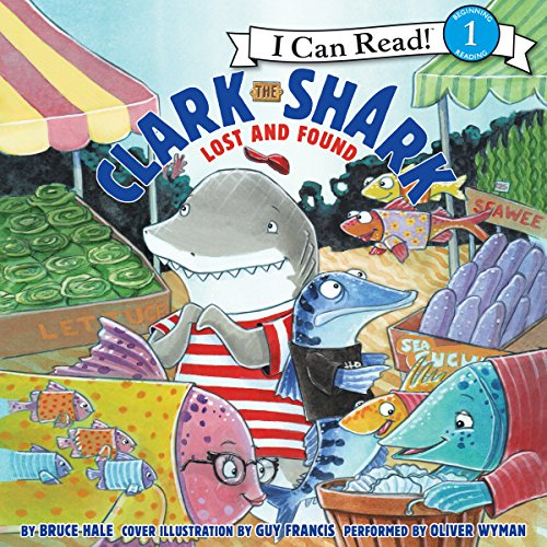 Clark the Shark: Lost and Found audiobook cover art