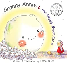 Granny Annie and the Happy Moon Cats : Picture Book for Kids Age 4-8