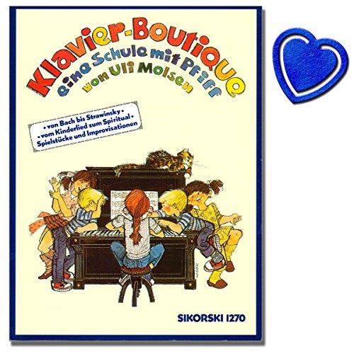 Klavier Boutique - Klavierschule von Uli Molsen - Eine Schule mit Pfiff. Von Bach bis Strawinsky - Vom Kinderlied zum Spiritual - Spielstücke und Improvisationen - mit bunter herzförmiger Notenklammer
