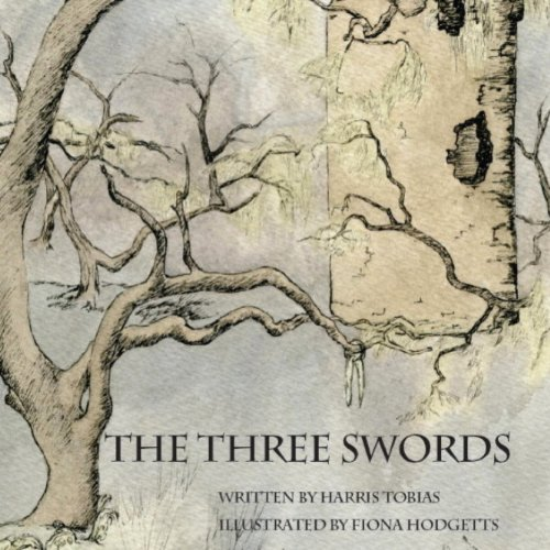 The Three Swords: A Fairy Tale audiobook cover art