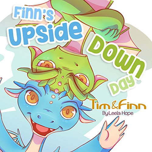 Finn's Upside-Down Day: Tim and Finn the Dragon Twins, Book 1 Titelbild