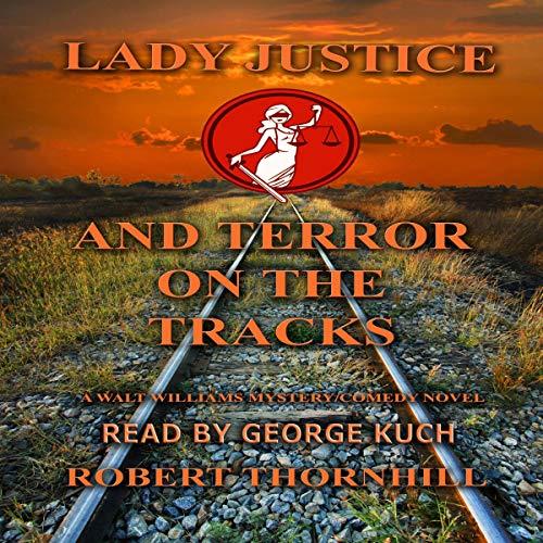 Lady Justice and Terror on the Tracks Titelbild
