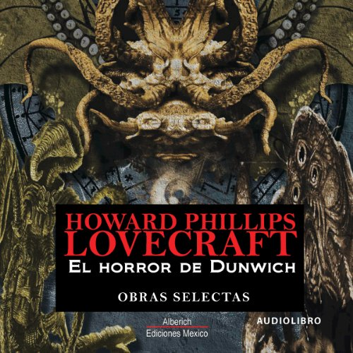 El horror de Dunwich [The Dunwich Horror] audiobook cover art